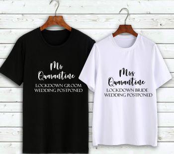 Lockdown Bride & Groom T-Shirts, Mrs Quarantine and Mr Quarantine T-shirts, Wedding Postponed T-shirts