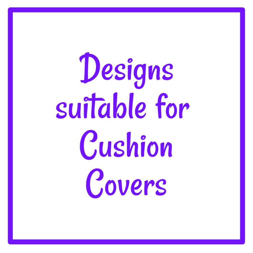 Designs suitable for Cushion Covers