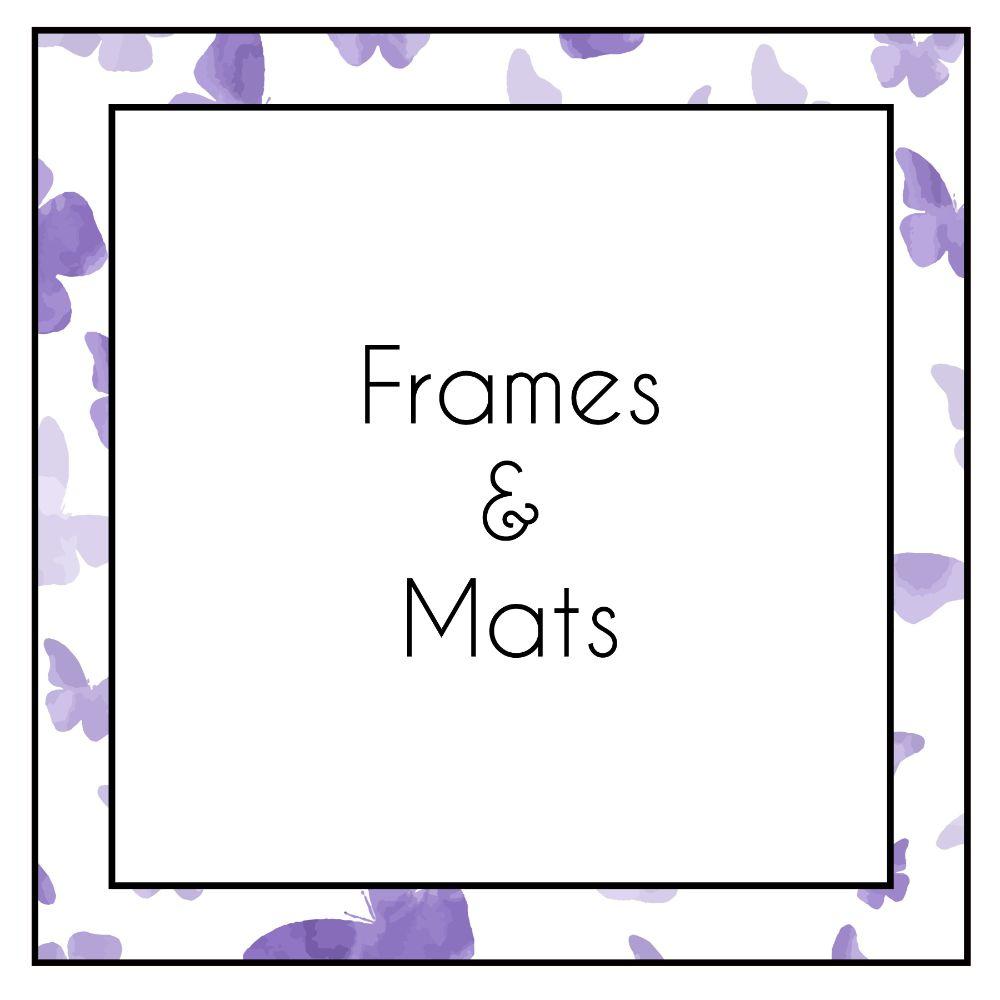 Frames & Mats