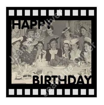 Happy Birthday Film Strip