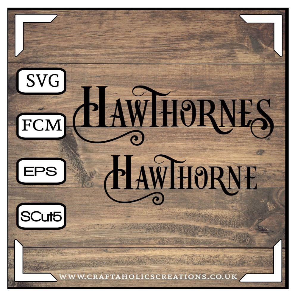 Hawthorne Hawthornes in Desire Pro Font