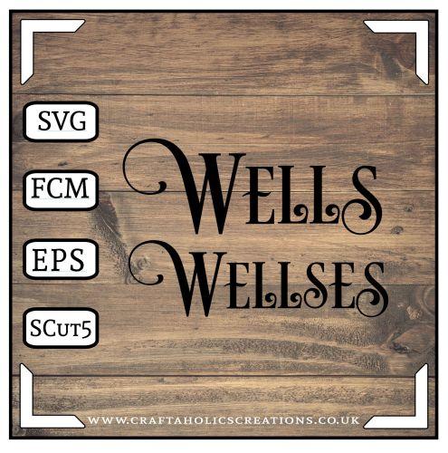 Wells Wellses in Desire Pro Font