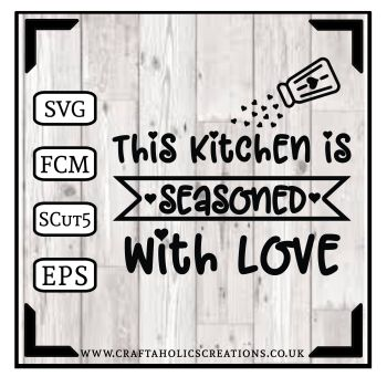This kitchen is seasoned with......