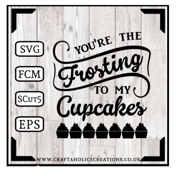 You're the Frosting.....