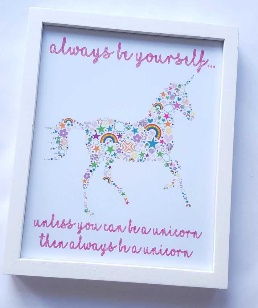SALE Girls Unicorn bedroom print, 'Always be yourself...unless you can be a