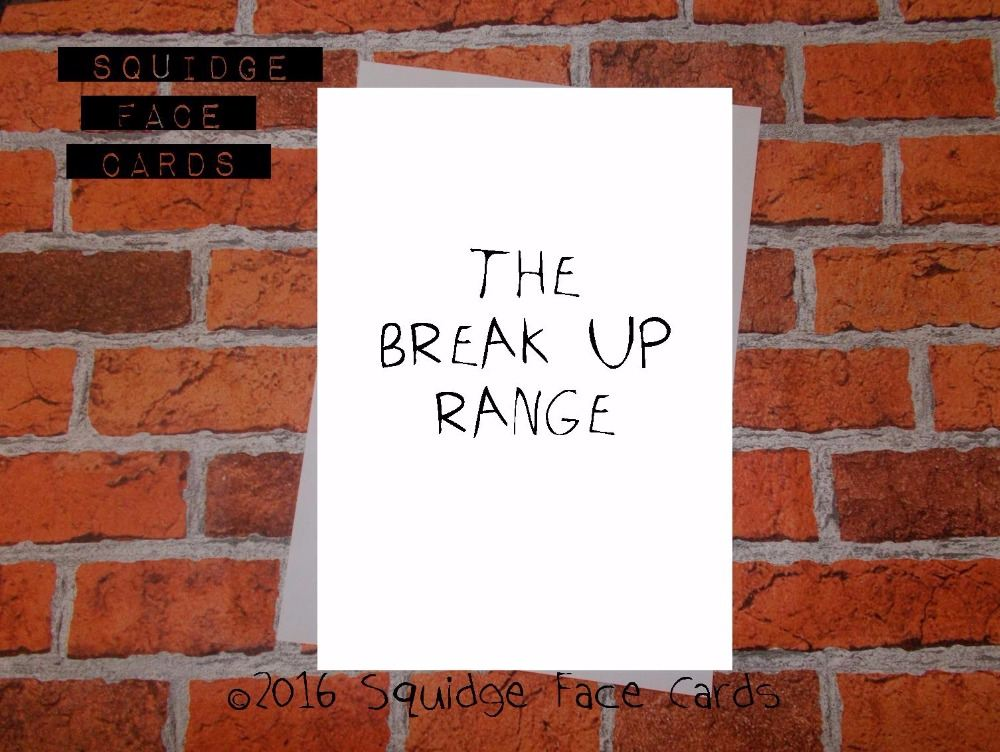 The Break Up Range