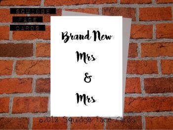 Brand New Mrs & Mrs