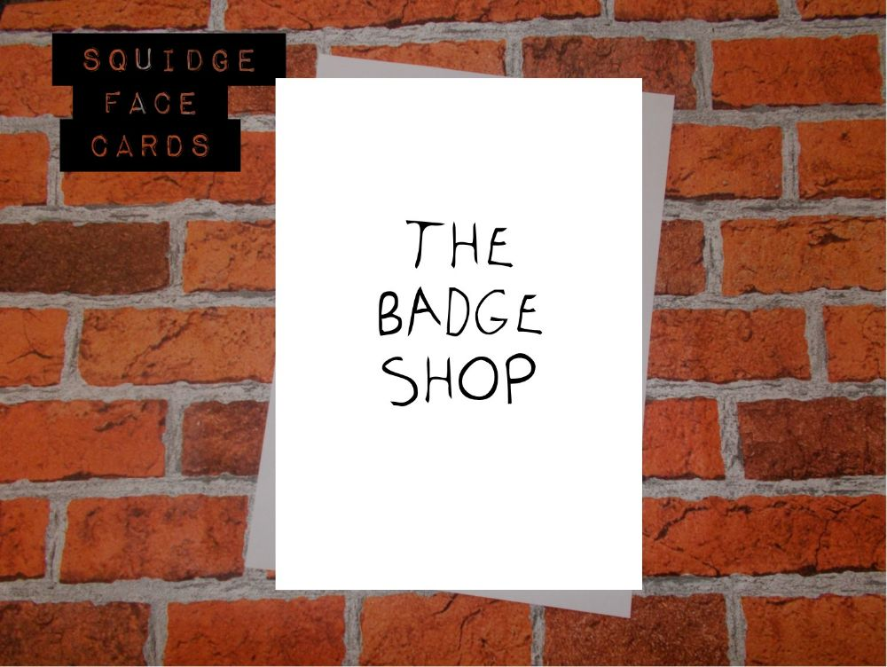 The Badge Shop