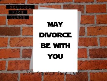 May divorce be with you