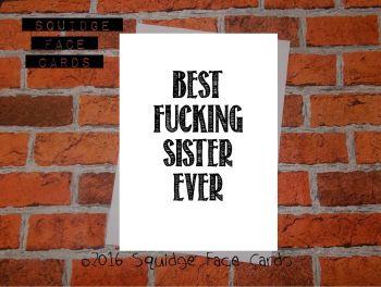 Best fucking sister ever