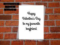 Happy Valentine's Day to my favourite Boyfriend