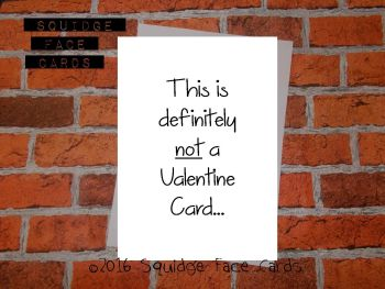 This is definitely not a valentine card...