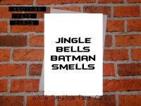 Jingle Bells Batman Smells