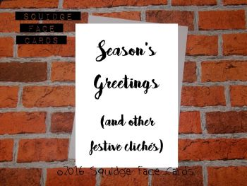 Season's Greetings (and other festive cliches)