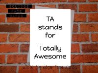 TA stands for totally awesome
