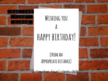 Wishing you a Happy Birthday! (From an appropriate distance)
