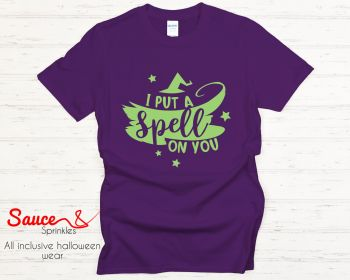 I put a spell on you tees - various colours