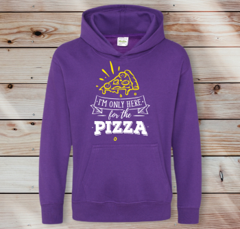 I'm only here for the Pizza Adult Unisex Hoodie