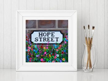 Jo Gough - Hope St Sign Liverpool with flowers Print From £10
