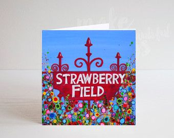 Jo Gough - The Beatles Strawberry Field Sign with flowers Greeting Card