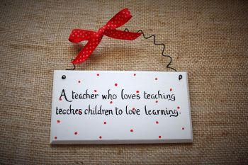 Teacher Teaching Assistant Thank you handmade painted decorative plaque sign