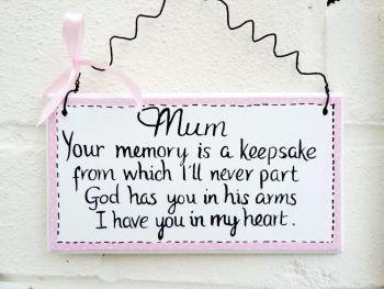 Mum Mother Plaque Sign Memorial Gift