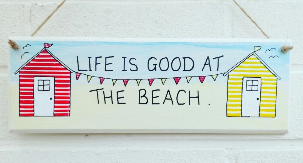 Large Beach huts plaque Life is good at the beach hand painted