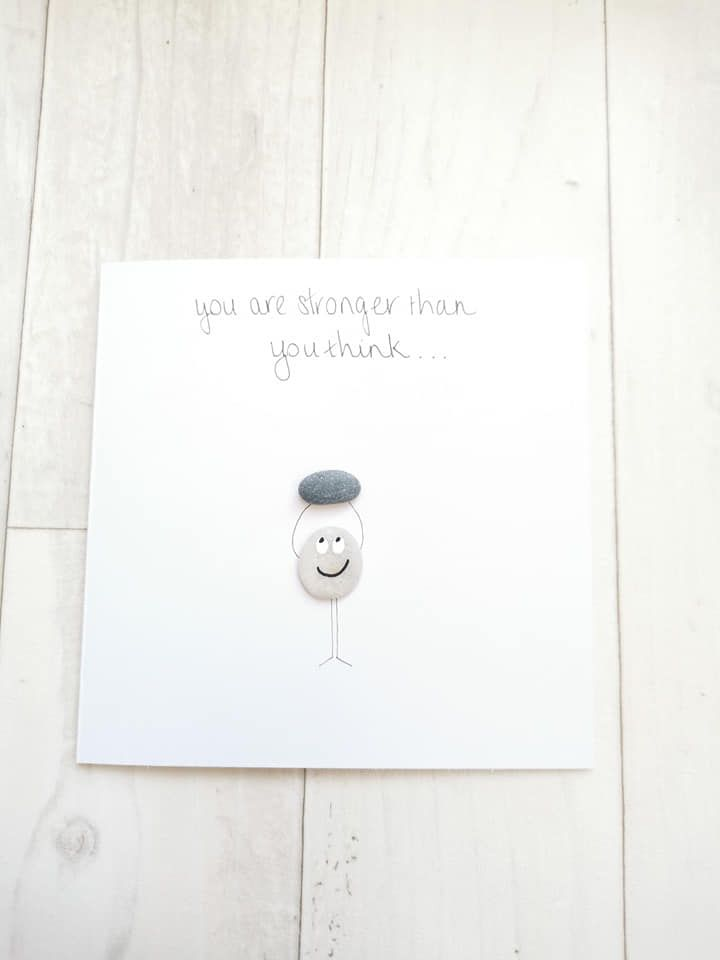 Stronger Than You Think Pebble Art Card - Fully Personalised - Empowerment,