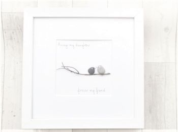 Daughter Gift - Pebble Art, Pebble Picture - Always My Daughter Forever My Friend - Framed And Personalised