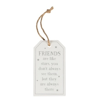 Friends are like stars wooden tag