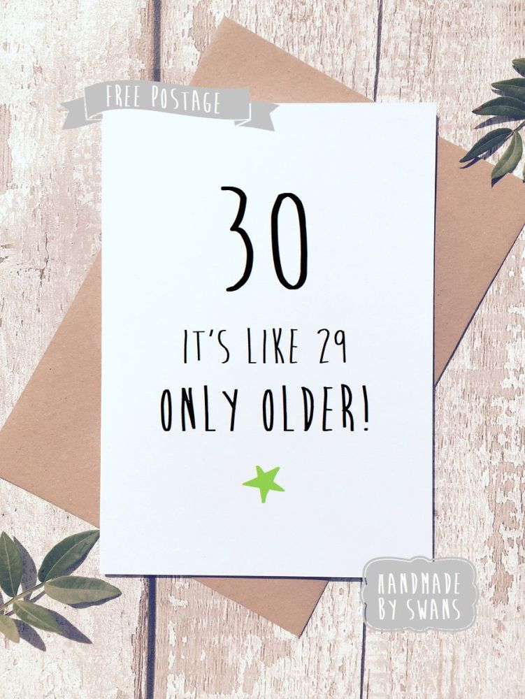 Funny happy birthday greeting card funny birthday greeting card 30th birthday 30 is like 29 only older m4hsunfo
