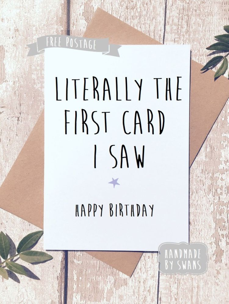 Funny happy birthday greeting card first card i saw happy birthday greeting card m4hsunfo