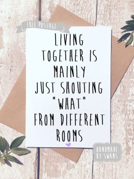 Living together funny Greeting Card new home