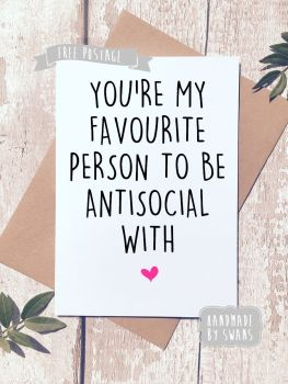 Antisocial Valentines Day Greeting Card