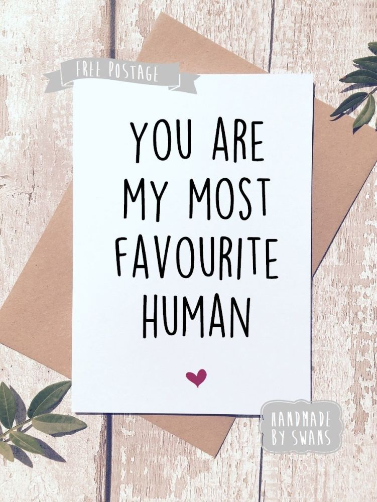 Favourite human Valentines Day Greeting Card
