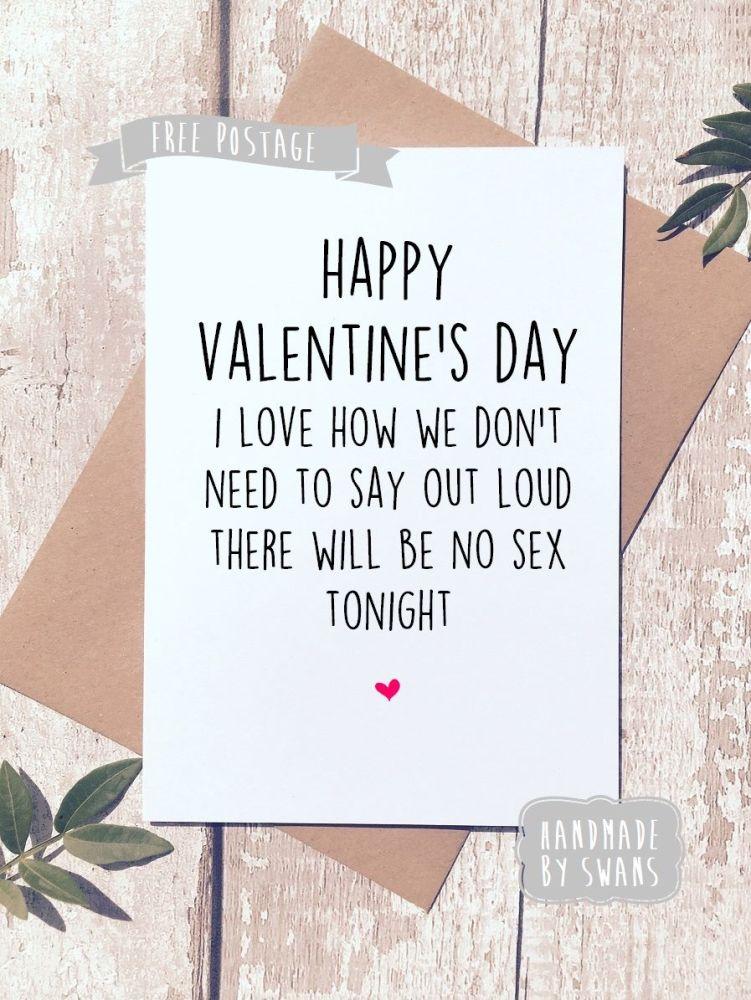 No sex tonight Valentines Day Greeting Card