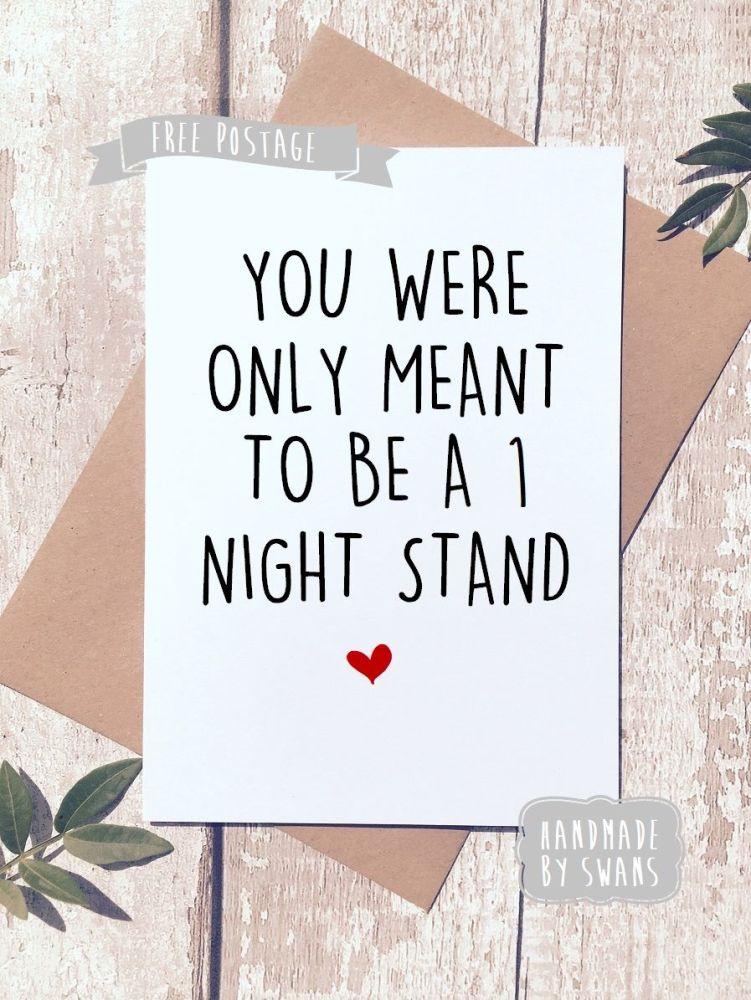 One night stand Valentines Day Greeting Card
