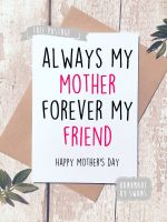 Always my Mother, Forever my Friend Mother's Day Greeting Card