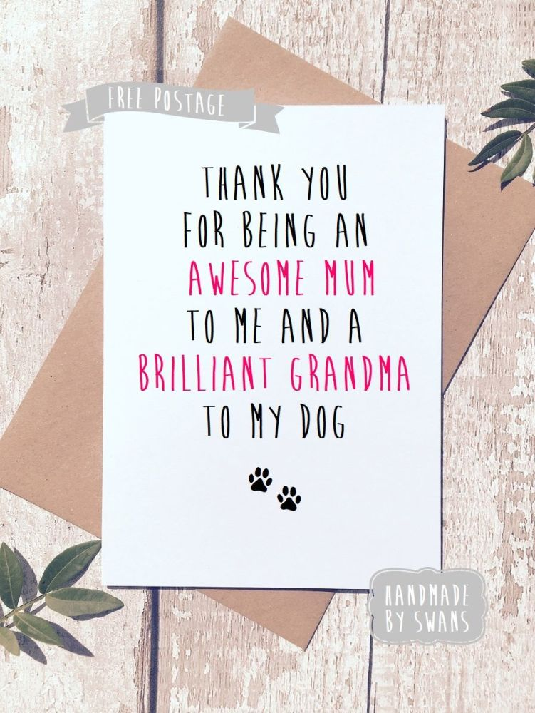 Awesome mum to me and brilliant grandma to my dog Mother's day Greeting Car