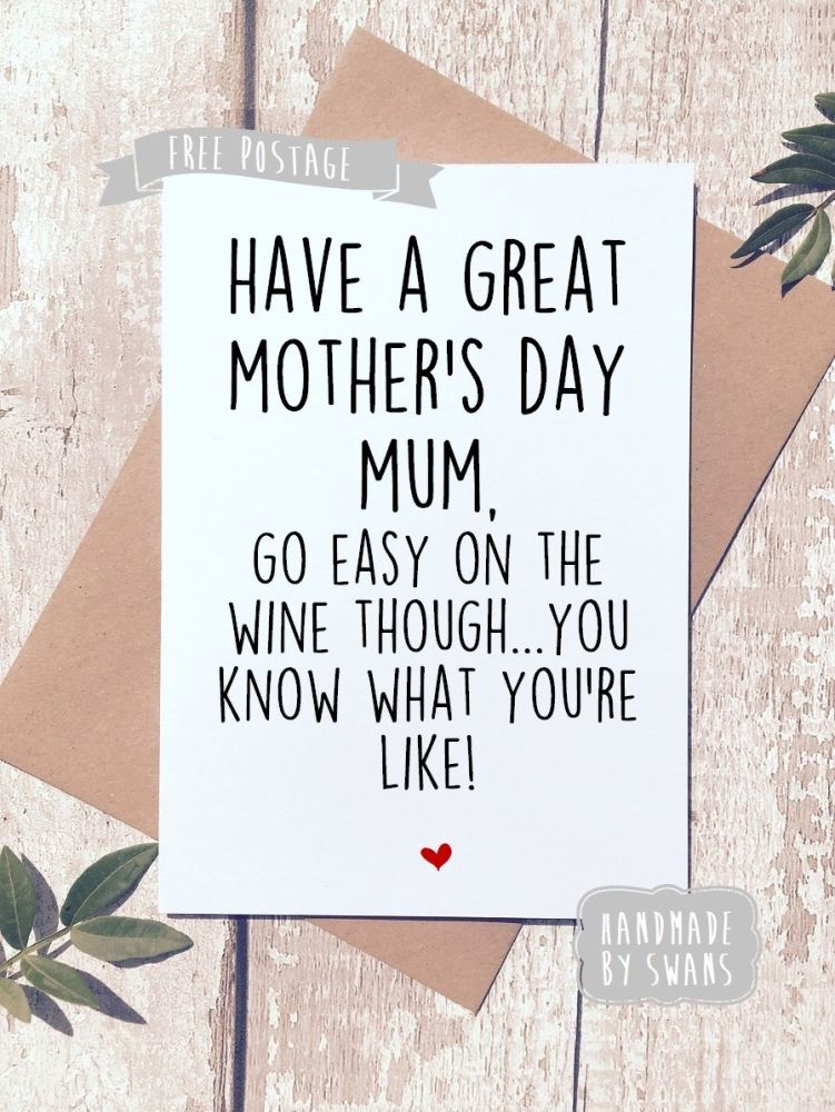 Go easy on the wine Mother's day Greeting Card