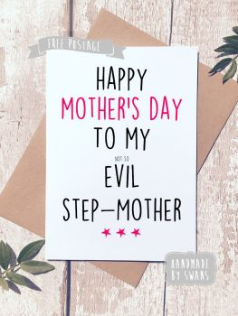 Happy Mother's day to my (not so) evil step mother. Greeting card