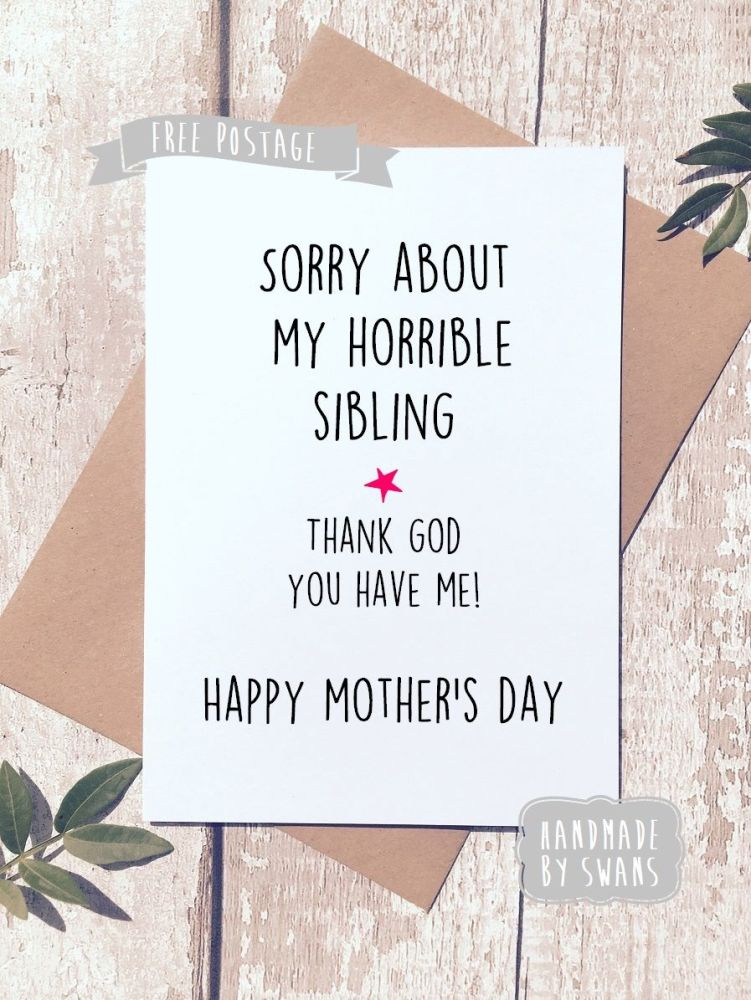 Horrible sibling Mother's Day Greeting Card