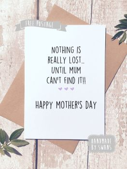Nothing is lost Mother's day Greeting Card