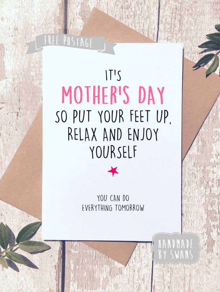 Put your feet up and relax Mother's Day Greeting Card