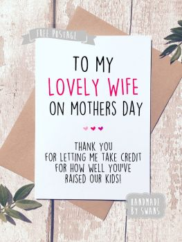 To my lovely wife Mother's day Greeting Card
