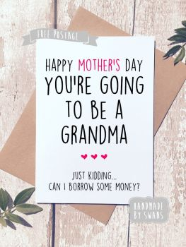 You're going to be a Grandma Mother's day Greeting Card