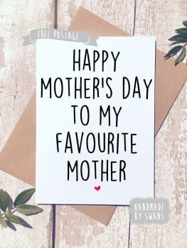 You're my favourite mother Mother's day Greeting Card