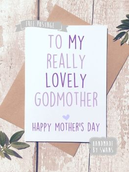 To my lovely godmother Mother's Day Greeting Card
