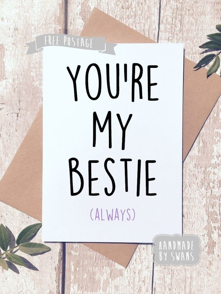 You're my bestie, always Greeting Card