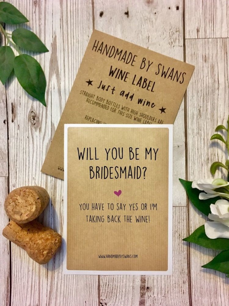 Will you be my bridesmaid/Maid of honour? Wine Label